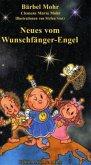 Neues vom Wunschfänger-Engel (Mängelexemplar)