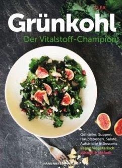 Grünkohl - Der Vitalstoff-Champion (Mängelexemplar)