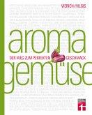 Aroma Gemüse (eBook, ePUB)