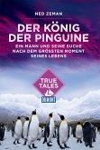 DuMont True Tales Der König der Pinguine (eBook, ePUB)