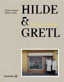 Hilde & Gretl