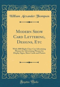 Modern Show Card Lettering, Designs, Etc