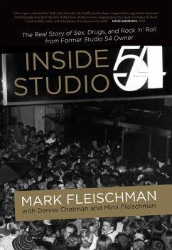 Inside Studio 54 (eBook, ePUB) - Fleischman, Mark