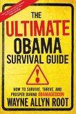 The Ultimate Obama Survival Guide (eBook, ePUB)