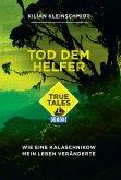 DuMont True Tales Tod dem Helfer (eBook, ePUB)