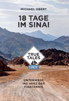 DuMont True Tales 18 Tage im Sinai (eBook, ePUB) - Obert, Michael