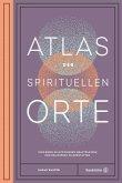 Atlas der spirituellen Orte