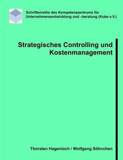 Strategisches Controlling und Kostenmanagement (eBook, PDF)