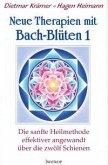 Neue Therapien mit Bach-Blüten 1