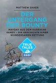 DuMont True Tales Der Untergang der Bounty (eBook, ePUB)