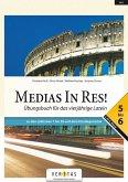 Medias in res! AHS: 5. bis 6. Klasse - Übungsbuch für das vierjährige Latein