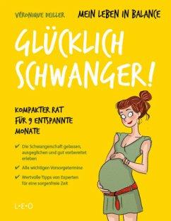 Mein Leben in Balance - Glücklich schwanger! - Deiller, Véronique