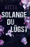 Solange du lügst (eBook, ePUB)