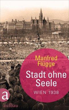 Stadt ohne Seele (eBook, ePUB) - Flügge, Manfred
