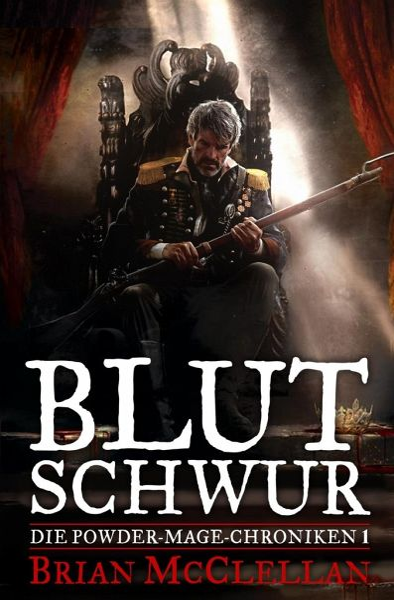 Blutschwur / Powder-Mage-Chroniken Bd.1