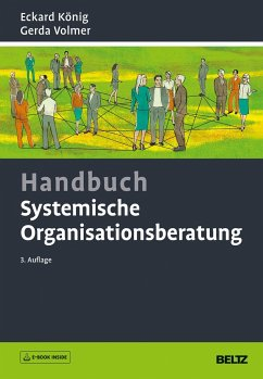 Handbuch Systemische Organisationsberatung - König, Eckard; Volmer, Gerda