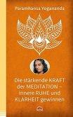 Die stärkende Kraft der Meditation - innere Ruhe und Klarheit gewinnen