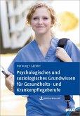 Psychologisches und soziologisches Grundwissen für Gesundheits- und Krankenpflegeberufe