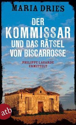 Der Kommissar und das Rätsel von Biscarrosse / Philippe Lagarde ermittelt Bd.8 (eBook, ePUB) - Dries, Maria