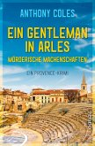 Ein Gentleman in Arles - Mörderische Machenschaften / Peter Smith Bd.1 (eBook, ePUB)