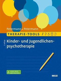 Therapie-Tools Kinder- und Jugendlichenpsychotherapie - Petermann, Ulrike; Petermann, Franz