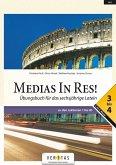 Medias in res! AHS: 5. bis 6. Klasse - Übungsbuch für das sechsjährige Latein