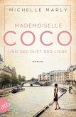 Mademoiselle Coco und der Duft der Liebe / Mutige Frauen zwischen Kunst und Liebe Bd.5 (eBook, ePUB)