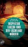 Inspektor Takeda und der lächelnde Mörder / Inspektor Takeda Bd.3 (eBook, ePUB)