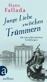 Junge Liebe zwischen Trümmern (eBook, ePUB)