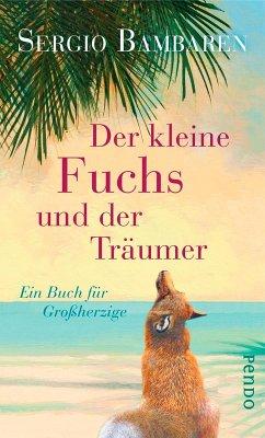 Der kleine Fuchs und der Träumer (eBook, ePUB) - Bambaren, Sergio
