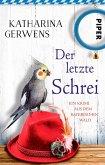 Der letzte Schrei / Franziska Hausmann Bd.4 (eBook, ePUB)
