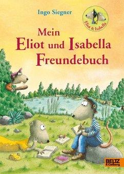 Mein Eliot und Isabella-Freundebuch - Siegner, Ingo