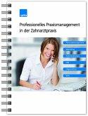 Professionelles Praxismanagement in der Zahnarztpraxis