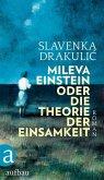 Mileva Einstein oder Die Theorie der Einsamkeit (eBook, ePUB)
