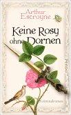 Keine Rosy ohne Dornen / Arthur Escroyne und Rosemary Daybell Bd.6 (eBook, ePUB)