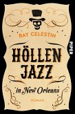 Höllenjazz in New Orleans / City-Blues-Quartett Bd.1 (eBook, ePUB)