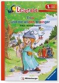 Leserabe 31, Lesestufe 1 - Trixi und die wilden Wikinger