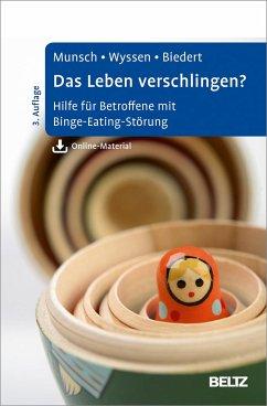 Das Leben verschlingen? - Munsch, Simone; Wyssen, Andrea; Biedert, Esther