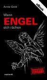 Wenn Engel sich rächen (eBook, ePUB)