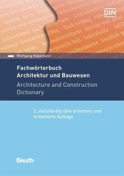 Fachwörterbuch Architektur und Bauwesen - Hagemann, Wolfgang