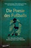Die Poesie des Fußballs (eBook, ePUB)