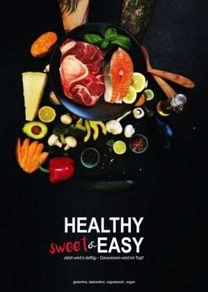 Healthy sweet & EASY - Bauer, Mona
