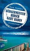 Bürgermeister Hirsch geht baden (eBook, ePUB)