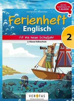Englisch Ferienhefte 2. Klasse - Volksschule - ...