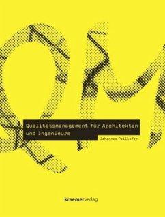 Qualitätsmanagement für Architekten und Ingenieure