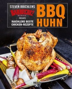 BBQ Huhn - Raichlen, Steven