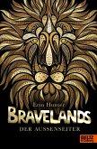 Der Außenseiter / Bravelands Bd.1