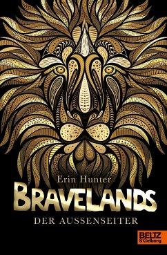 Der Außenseiter / Bravelands Bd.1 - Hunter, Erin
