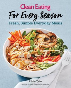 Clean Eating For Every Season (eBook, PDF)