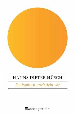 Du kommst auch drin vor - Hüsch, Hanns Dieter
